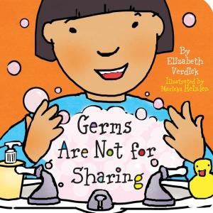 Germs Are Not for Sharing illustration by Marieka Heilen